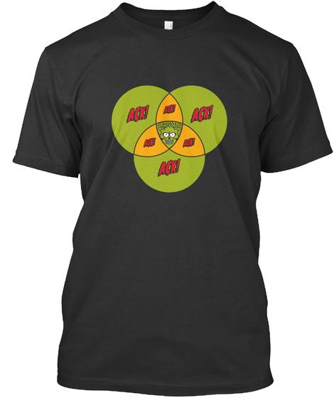 Ack Ack Ack Ack Ack Black T-Shirt Front