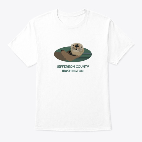 Jefferson County Wa Otter Pnw Tribal White T-Shirt Front