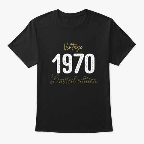 Born In 1970   Vintage Birthday Shirt  Black T-Shirt Front