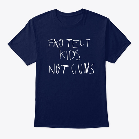 Protect Kids Not Guns T Shirts Navy T-Shirt Front