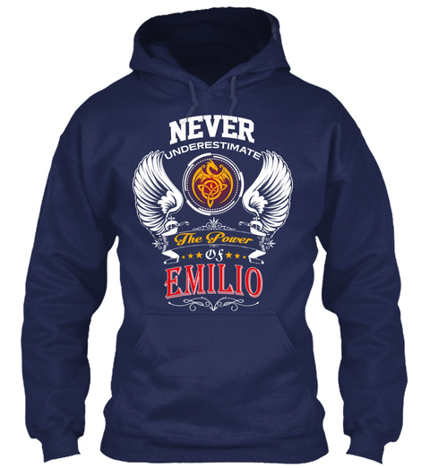 Never Underestimate The Power Of Emilio Navy T-Shirt Front