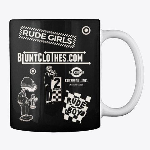 Blunt Too Rude Ska Mug Black T-Shirt Back