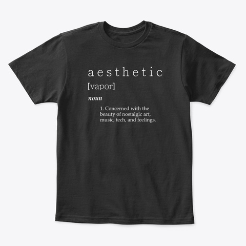 Aesthetic Definition Vaporwave Black T-Shirt Front