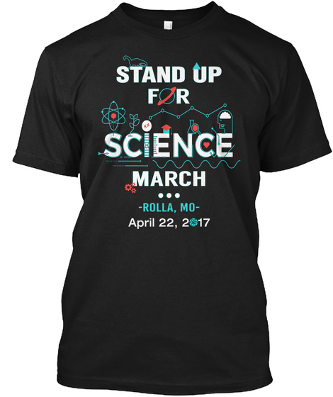 Science @2017 Rolla, Mo Black T-Shirt Front