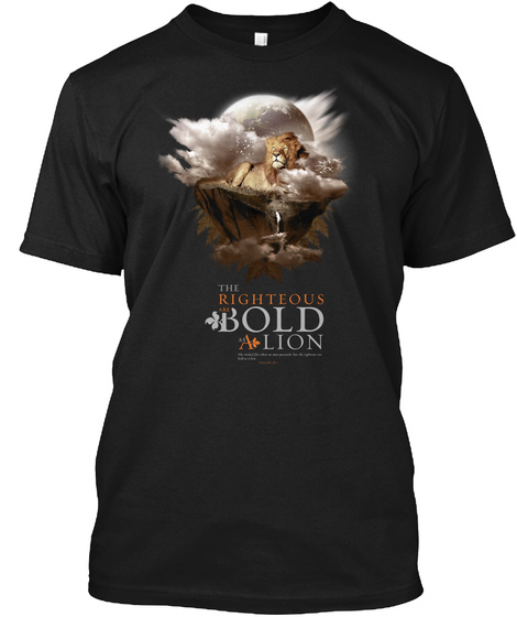 The Righteous The Bold A Lion Black T-Shirt Front