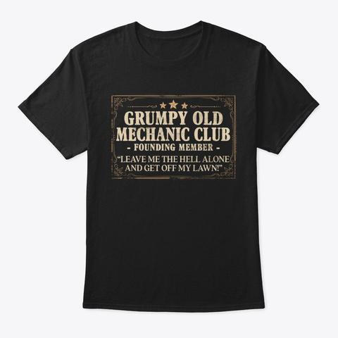 Funny Mechanic Gift, Grumpy Old Club Black T-Shirt Front