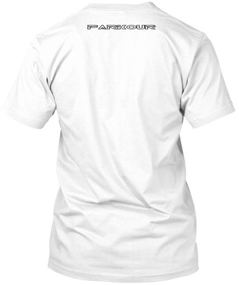 Parkour White T-Shirt Back