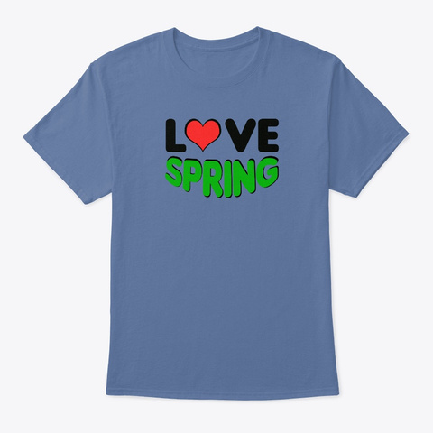 Love Spring Denim Blue T-Shirt Front