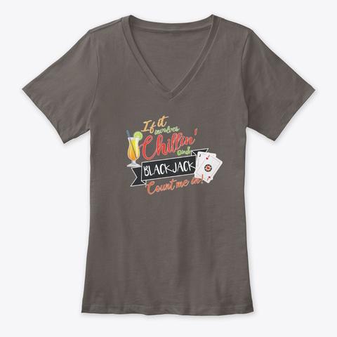 Chillin' And Blackjack Asphalt T-Shirt Front