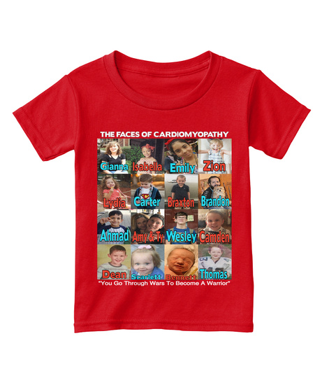 The Faces Of Cardiomyopathy Zion Isabella Gianna Emily Brandon Carter Braxton Lydia Ahmad Wesley Camden Amy & Ty... Red  T-Shirt Front