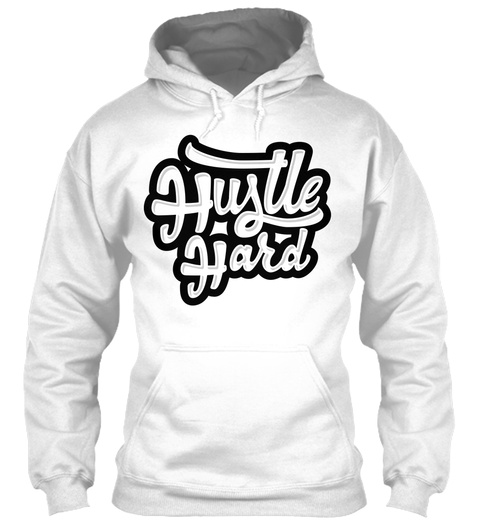 Hustle Hard | Handlettering Arctic White T-Shirt Front