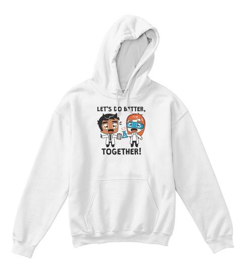 Let's Do Better | Kids White T-Shirt Front