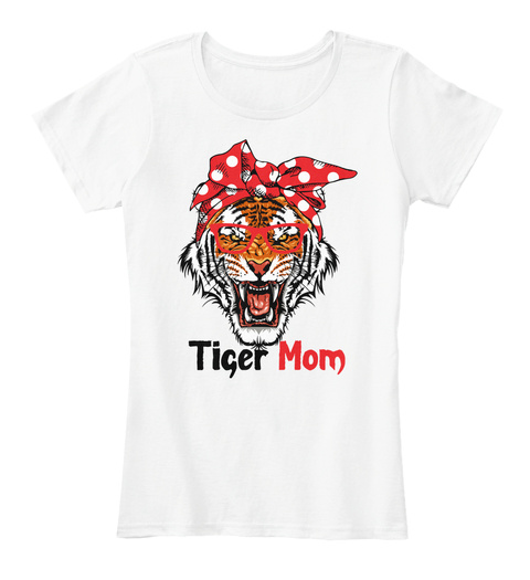Tiger Mom White T-Shirt Front