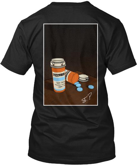 Limited Edition (Autograph) Prescription Black T-Shirt Back