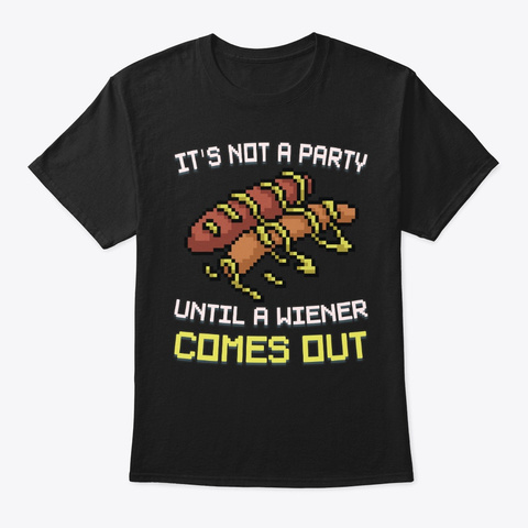 Punny Sausage Lover Gift Not A Party Black T-Shirt Front