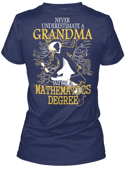 Never Underestimate A Grandma With A Mathematics Degree Navy Women's T-Shirt Back