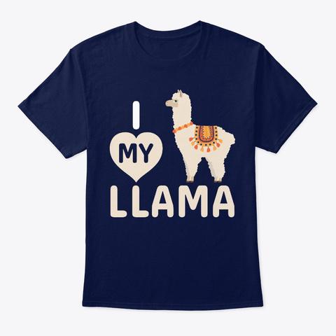 I Love My Llama Shirt, Llamas Shirts Navy T-Shirt Front