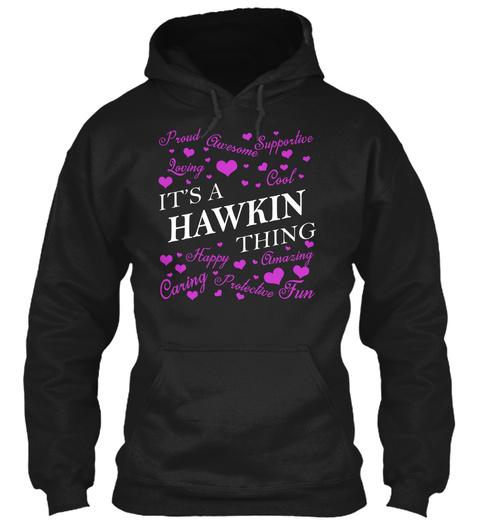 Its A Hawkin Thing Black T-Shirt Front