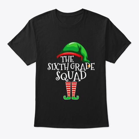 Sixth Grade Elf Squad xmas Shirt Funny