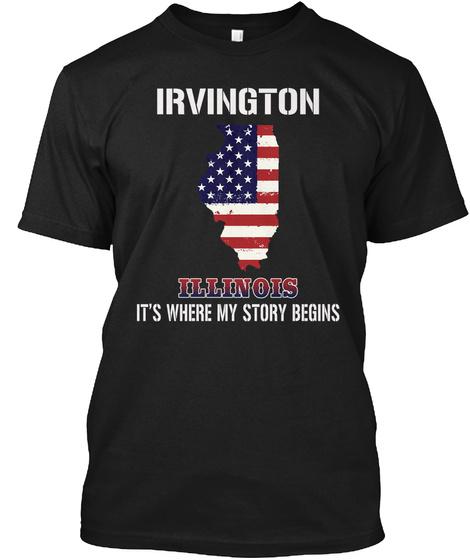 Irvington Il   Story Begins Black T-Shirt Front