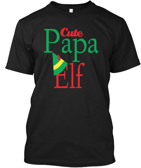 "Christmas New T Shirt ''papa Elf"" Black T-Shirt Front"