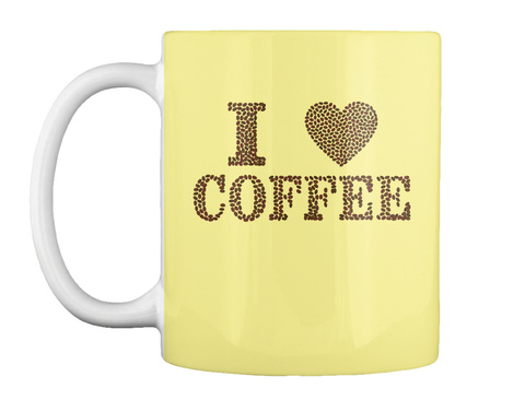 I Love Coffee Coffee Bean Mug Butter Yellow Mug Front