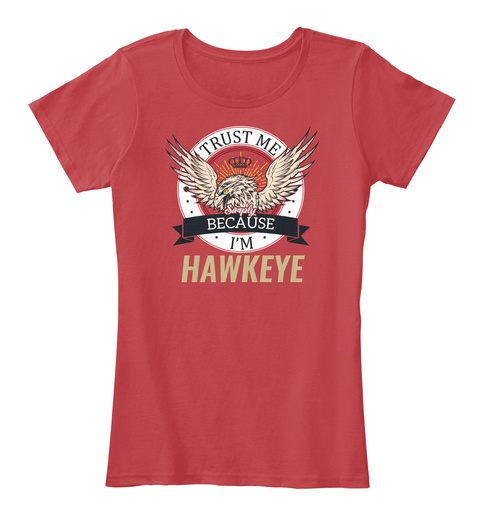Hawkeye Trust Me, I'm Me Classic Red T-Shirt Front