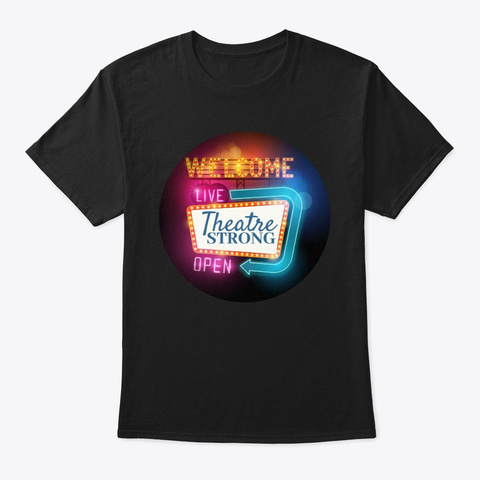 Theatre Strong Black T-Shirt Front