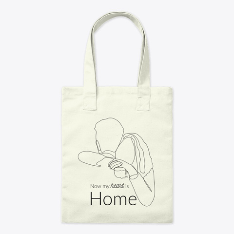 Now My Heart Is Home Natural T-Shirt Front