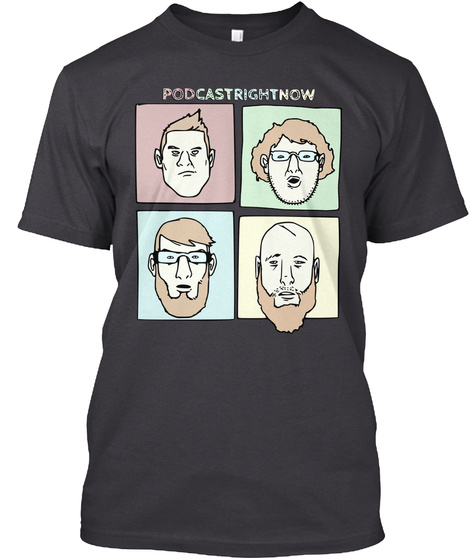 Podcastrightnow Charcoal Black T-Shirt Front
