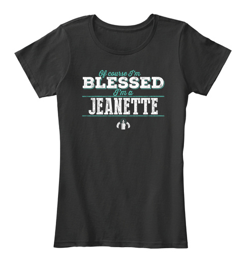 Jeanette Blessed! Black T-Shirt Front