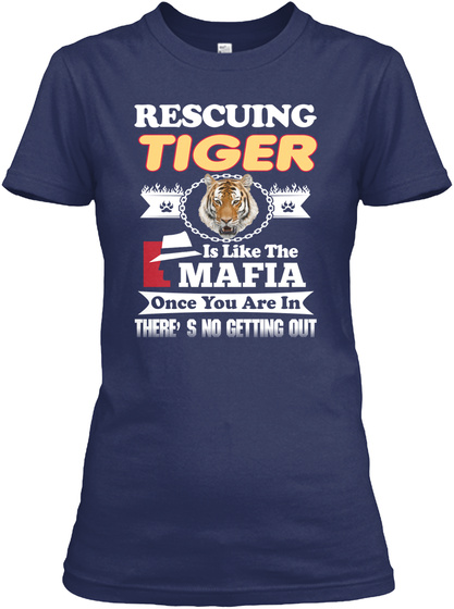Rescuing Tiger Like Mafia Navy T-Shirt Front