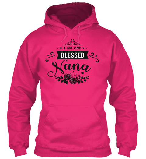 I Am One Blessed Nana Heliconia T-Shirt Front