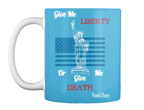 Give Me Liberty Or Give Me Death Patrick Henry Lt Blue T-Shirt Front