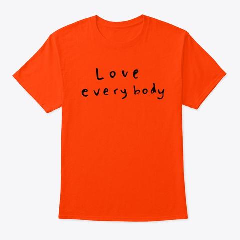 love everybody t shirt