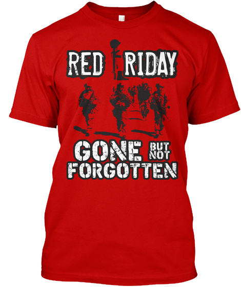 Red Friday T Shirt! Classic Red T-Shirt Front