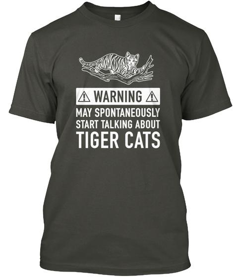 Tiger Cat Gift Smoke Gray T-Shirt Front