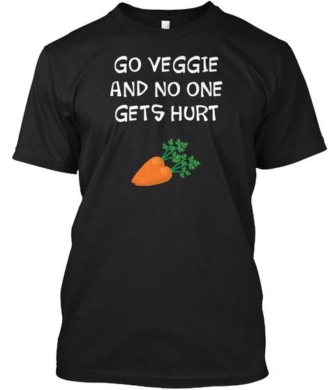 Go Veggie And No One Gets Hurt Animal Black Maglietta Front
