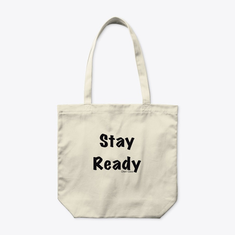 Stay Ready Natural T-Shirt Front