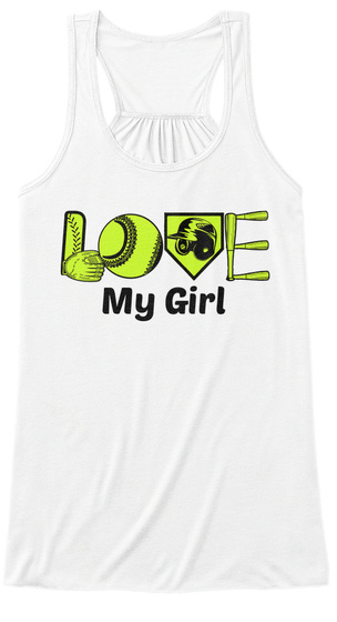 Love My Girl White T-Shirt Front