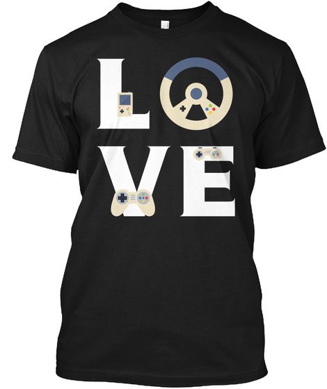Love Gamer / Video Game T Shirt Black T-Shirt Front
