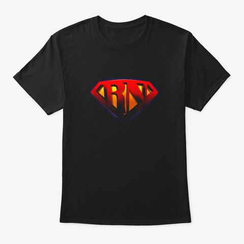 Super Nurse Rn Superhero Registered Black T-Shirt Front