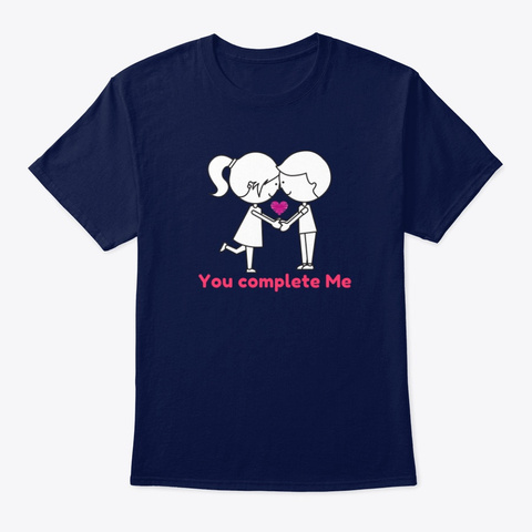You Complete Me, Just For Lovers Navy T-Shirt Front