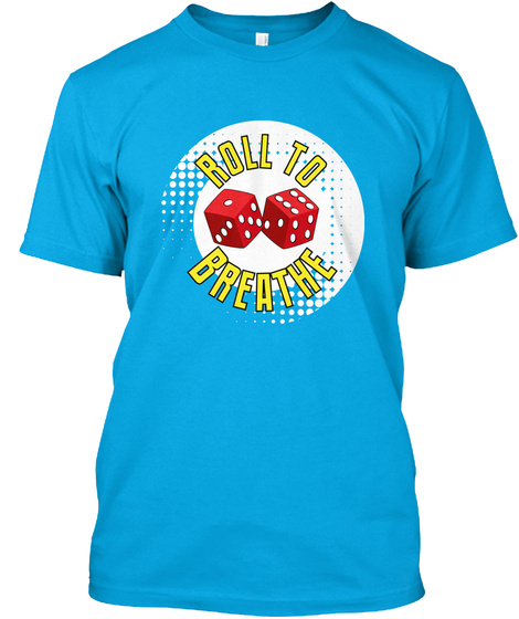 Roll To Breathe Turquoise T-Shirt Front