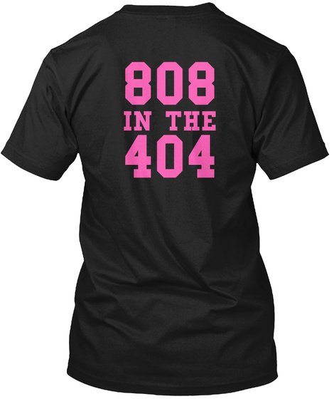 808 In The 404 Black T-Shirt Back