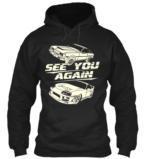 See You Again Pw  Black T-Shirt Front