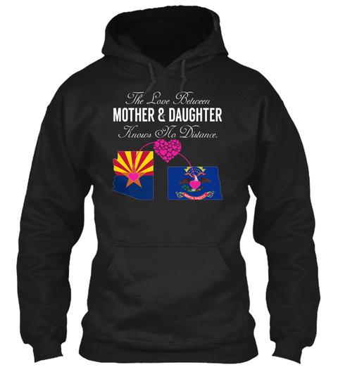 Mother Daughter   Arizona North Dakota Black T-Shirt Front
