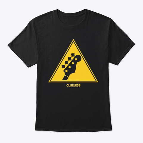 Bassists: Clueless Black T-Shirt Front