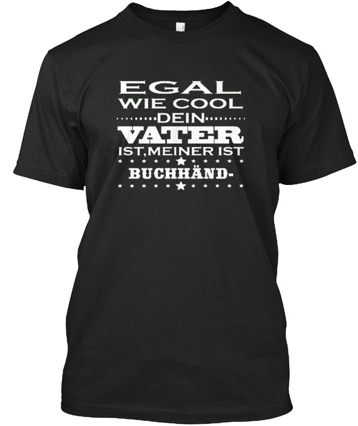 Egal-Cool-Vater-BuchhAnd-T-shirt-Elegant