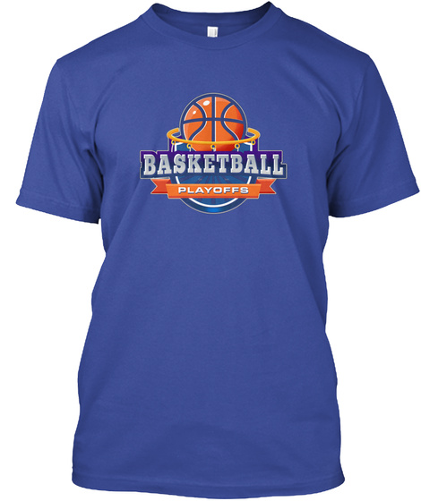 Basketball Playoffs Deep Royal T-Shirt Front